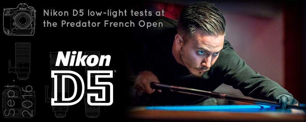 Nikon D5 Test at Predator French Open